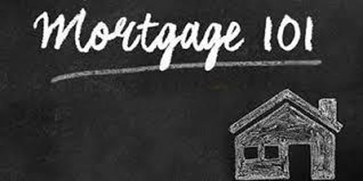 Mortgage 101 pic